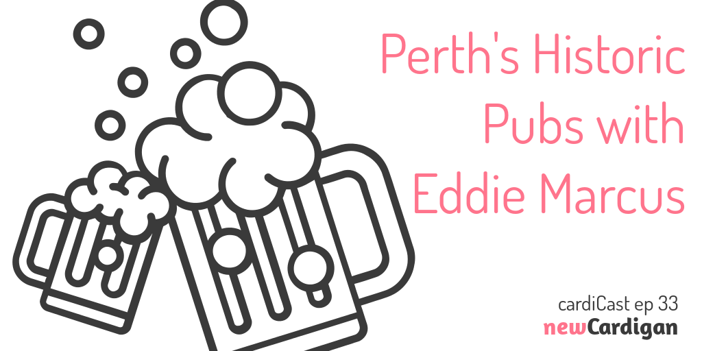 """""""Perth's historic pubs with Eddie Marcus' with a picture of two glasses of beer"""