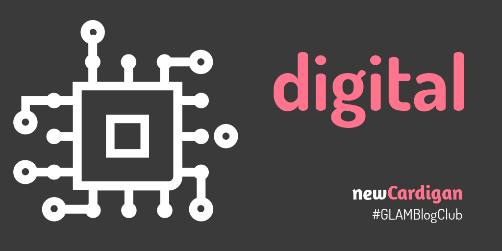 image of computer chip with the word 'digital' and 'newCardigan #GLAMBlogClub'