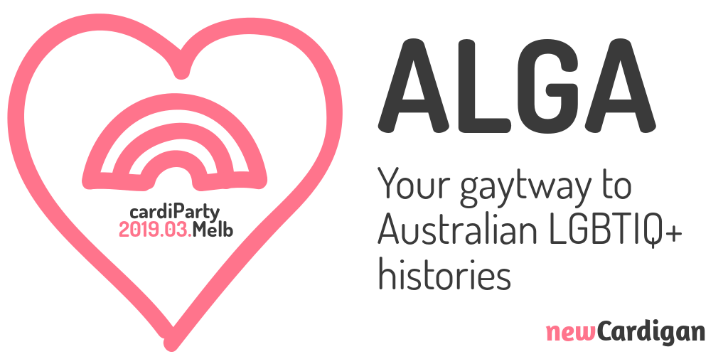 "image of a rainbow inside a heart, with text ""ALGA: Your gaytway to Australian LGBTIQ+ histories"""