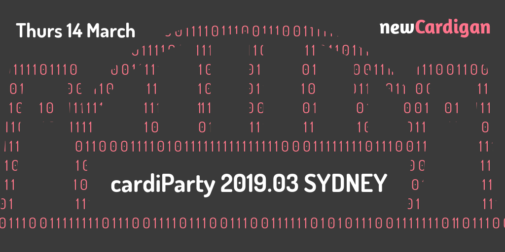 Image of Sydney Harbour Bridge made from pink ones and zeroes, with 'cardiParty 2019.03 SYDNEY' in white text